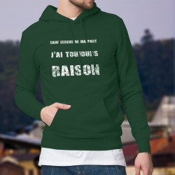 Cotton Hoodie T-Shirt - J'ai toujours raison