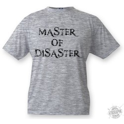 T-Shirt - Master of Disaster, Ash Heater