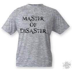 Men's T-Shirt - Master of Disaster