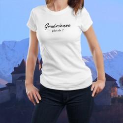 T-Shirt humoristique mode femme - Gruérienne, What else ? (Gruérienne, quoi d'autre ? espresso)