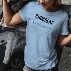 CHOCOLAT, n. m. Substance médicinale ayant la propriété de transformer les baisses de moral en poignées d'amour ☀ T-Shirt dame