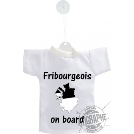 Mini T-Shirt - Fribourgeois on Board - pour voiture