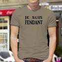 Funny T-Shirt - Je suis FENDANT