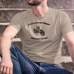 """T-shirt humoristique homme illustré d'une moto Chopper et de la citation """" Ceci n'est pas un Chopper, mais un art de vivre"""""""