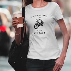 """T-Shirt mode dame humoristique - Vintage Boguet (vélomoteur PUCH Maxi S) et la phrase """"Je ne suis pas vieille, je suis vintage"""""""