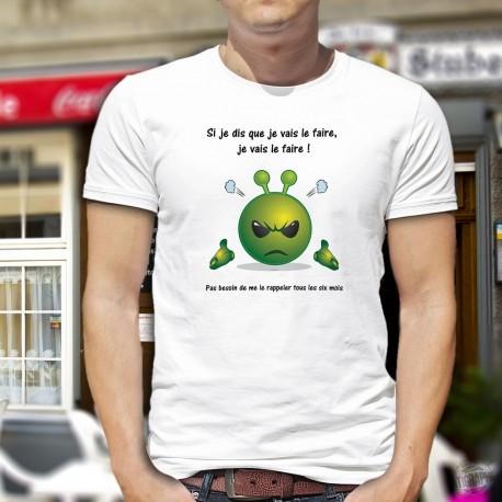 Herren T-Shirt - Si je dis que je vais le faire