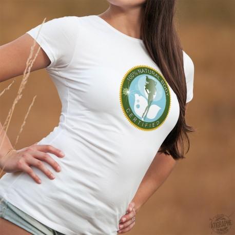 Natural Body, 100% Certified ★ Label certifiant que votre corps est naturel à 100% ★ T-Shirt mode dame