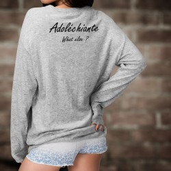 Frauen Sweatshirt - Adoléchiante, What else ?
