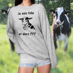 Je suis folle, et alors ??? ★ Cloche et Vache Holstein foldingue ★ Pullover humoristique femme