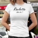 Raclette, What else ? ❤ Damenmode T-shirt