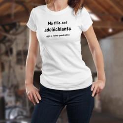 Ma fille est adoléchiante ★ Women's fashion T-Shirt