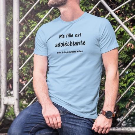 Men's T-Shirt - Ma fille est adoléchiante, mais...