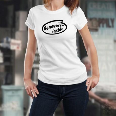 Genevoise Inside ★ Genevoise à l'intérieur ★ T-Shirt mode dame