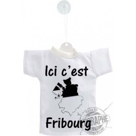 Mini T-Shirt - Ici c'est Fribourg, Auto Dekoration, Fenster oder Flasche Deko
