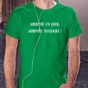 Men's cotton T-Shirt - Absinthe un jour, Absinthe toujours