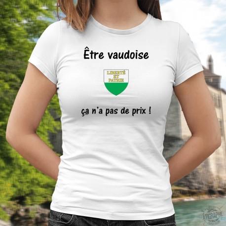 Être Vaudoise ✿ ça n'a pas de prix ✿ T-Shirt mode dame avec l'écusson du canton de Vaud et inspirée de la pub Mastercard