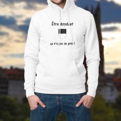 Etre dzodzet ★ ça n'a pas de prix ! ★ Pull à capuche homme - écusson fribourgeois et phrase inspirée de la publicité Mastercard