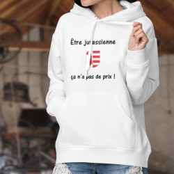 Être Jurassienne ✿ ça n'a pas de prix ✿ Pull à capuche mode dame - écusson Jurassien et phrase inspirée de la pub Mastercard