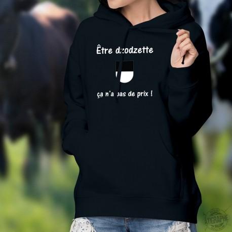 Etre dzodzette ★ ça n'a pas de prix ! ★ Pull à capuche coton dame - écusson fribourgeois et inspirée de la pub Mastercard
