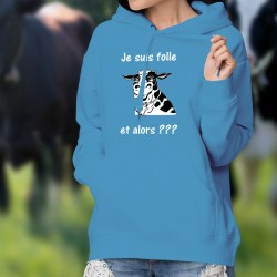 Je suis folle et alors ??? ✿ tête de vache Holstein ✿ Pull à capuche coton dame