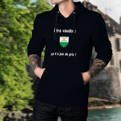 Etre vaudois ★ ça n'a pas de prix ! ★ Pull à capuche coton homme - écusson du canton de Vaud et inspiré de la pub Mastercard