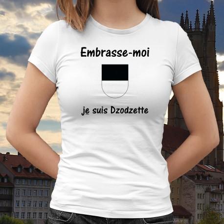 Embrasse-moi je suis Dzodzette ❤❤❤ T-shirt mode dame drapeau du canton de Fribourg
