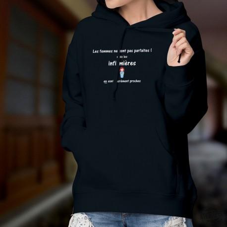 Cotton Hoodie T-Shirt - Infirmière, LA femme presque ★ parfaite ★