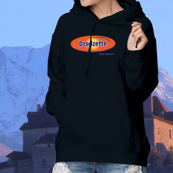 Dzodzette, c'est de la dynamite ! ✪  Pull à capuche coton dame inspirée du logo et du slogan publicitaire d'Ovomaltine
