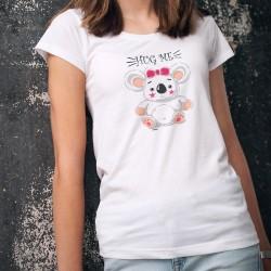 HUG ME ❤ Fais moi un câlin Koala ❤ T-Shirt mode dame, pour l'Australie