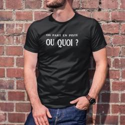Herren Mode Baumwolle T-Shirt - On part en piste OU QUOI ? ★