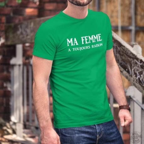 Men's Fashion cotton T-Shirt - Ma femme a toujours raison ★