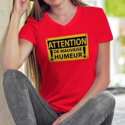 Women's cotton T-Shirt - ATTENTION, de mauvaise humeur ✸ panneau DANGER ✸