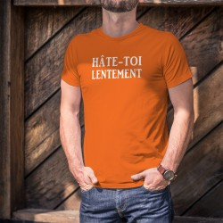 Men's Fashion cotton T-Shirt - Hâte-toi lentement ★