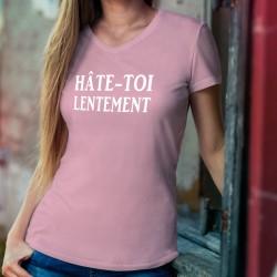 Donna cotone T-Shirt - Hâte-toi lentement ★