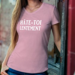 Women's cotton T-Shirt - Hâte-toi lentement ★