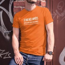 Je paie mes IMPÔTS ✚ Aussi vite que possible ✚ Men's cotton T-Shirt