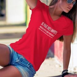 Je paie mes IMPÔTS aussi vite que possible ✚ Aussi lentement que nécessaire ✚ T-Shirt coton dame phrase culte Alain Berset