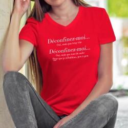 Women's cotton T-Shirt - Déconfinez-moi... ❤ mais pas trop vite ❤