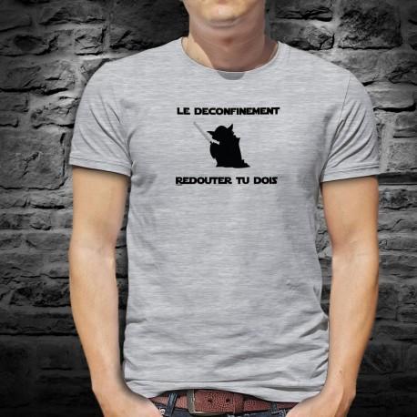 Funny T-Shirt - Le déconfinement, redouter tu dois ★ Yoda ★