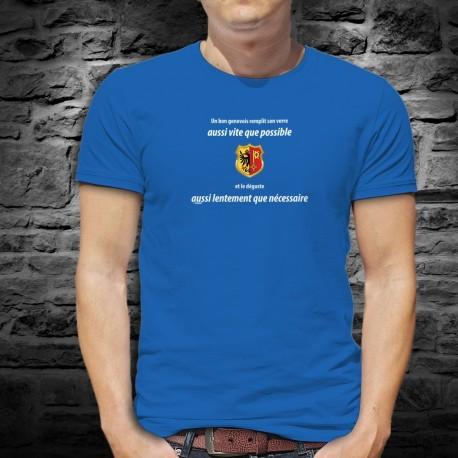 Un genevois remplit son VERRE aussi vite que possible et le déguste aussi lentement que nécessaire ✚T-Shirt coton homme