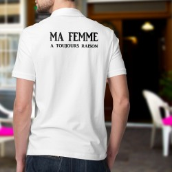 Uomo Polo Shirt - Ma femme a toujours raison ★