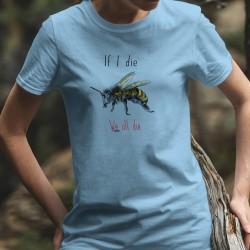If I die, we all die ✝ abeille ✝ T-Shirt décontracté dame (si je meurs, nous mourons tous)  Luttons pour sauver les abeilles