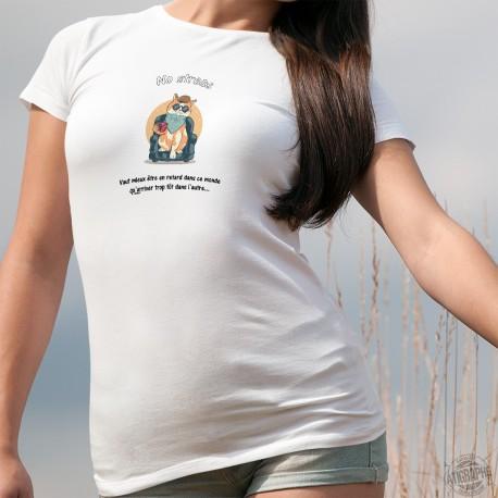 No stress, Vaut mieux être en retard dans ce monde qu'arriver trop tôt dans l'autre... ❤ Chat relax ❤ T-Shirt mode femme