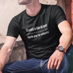 Men's cotton T-Shirt - J'ai arrêté de faire du sport ✪ par la volonté ✪