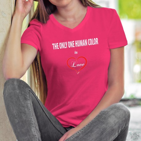 The only one human color is ❤ Love ❤ Women's cotton T-Shirt, Donation to the foundation against racism in tribute to the victims