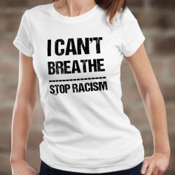 I can't Breathe ✪ STOP RACISM ✪ Women's fashion T-Shirt, Donation to the Foundation against Racism in memory of Georges Floyd