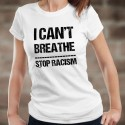 I can't Breathe ✪ STOP RACISM ✪ Women's fashion T-Shirt against racism