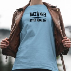TAKE A KNEE ✪ STOP RACISM ✪ Frauen T-Shirt, Ein Knie auf dem Boden, lass uns den Rassismus stoppen