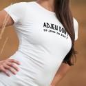 Adjeu don ! ça joue ou bien ? ★ T-Shirt mode femme