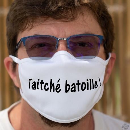 Taitche batoille ! ★ Tais-toi bavard ! ★ Masque humoristique en tissu, phrase culte romande